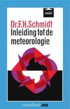 F.H. Schmidt , Inleiding tot de meteorologie