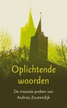 Andries Zoutendijk , Oplichtende woorden