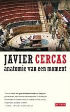 Javier  Cercas Anatomie van een moment