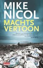 Mike  Nicol Machtsvertoon