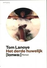 Tom  Lanoye Het derde huwelijk
