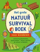 Chris  Oxlade Het grote natuur survivalboek voor kinderen