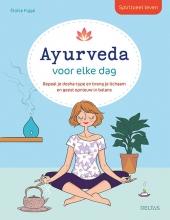 Eloise Figge , Spiritueel leven - Ayurveda voor elke dag