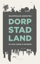 MaartenJan  Hoekstra Dorp, stad, land