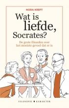 Nora Kreft , Wat is liefde, Socrates?