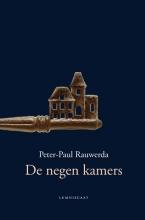 Peter-Paul  Rauwerda De negen kamers