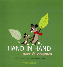 Mark  Sperring, Britta  Teckentrup Hand in hand door de seizoenen