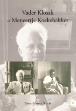 Manus  Narcis Vader Klosak of Meneertje Koekebakker