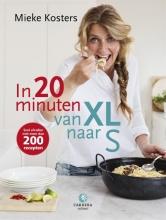 Mieke  Kosters In 20 minuten van XL naar S
