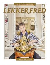 Freddy Tratlehner, Vjeze Fur, Vieze Freddy Lekker Fred