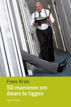 Frans Krips 50 manieren om dwars te liggen