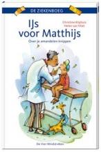 Christine  Kliphuis IJs voor Matthijs. Over je amandelen knippen