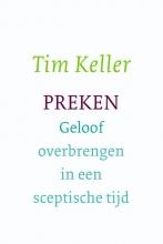 Tim Keller , Preken