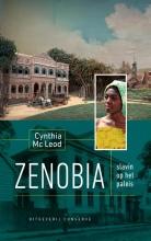 Cynthia  Mc Leod Zenobia, slavin op het paleis