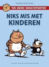 de Jong Heinz : Niks mis met kinderen