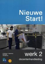 NCB , Nieuwe Start! Werk Deel 2 Docentenhandleiding