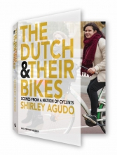 Shirley  Agudo The Dutch and their Bikes