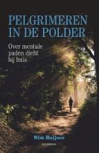 Wim Huijser , Pelgrimeren in de polder