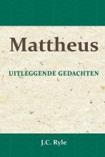 J.C. Ryle , Mattheus