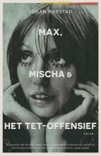 Johan  Harstad Max, Mischa & het Tet-offensief