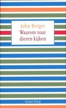 Berger, John Waarom wij naar dieren kijken
