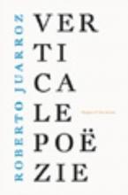 Roberto  Juarroz Verticale poezie