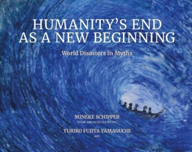 Mineke Schipper , Humanity`s End As A New Beginning