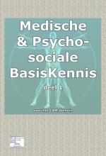 Nico Smits , Medische basisKennis & psychosociale basiskennis voor het CAM domein 1