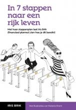 Iris Brik , In 7 stappen naar een rijk leven