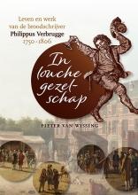 Pieter van Wissing , In louche gezelschap