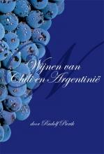 Rudolf Pierik , Wijnen van Chili en Argentinie