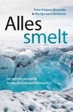 Martijn van Calmthout Peter Kuipers Munneke, Alles smelt
