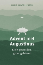 Hans Alderliesten , Advent met Augustinus