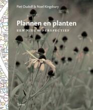 Noel Kingsbury Piet Oudolf, Plannen en planten