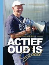 Nynke Smidt Jacobien Niebuur, ACTIEF OUD IS GOUD