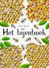 Piotr  Socha, Wojciech  Grajkowski Het bijenboek