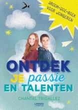Chantal  Trigallez Ontdek je passie en talenten
