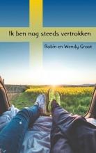 Robin  Groot, Wendy  Groot Ik ben nog steeds vertrokken