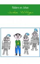 Janske Wittgen , Ridders en Johan