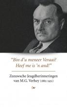Herbert  Verhey Zeeuwsche Jeugdherinneringen van M.G. Verhey