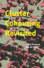 Els de Jong Dorit Fromm, Cluster Cohousing Revisited