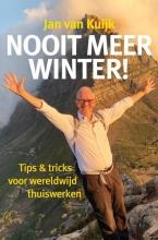 Jan Van Kuijk , Nooit meer winter!