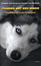 Frieda van Rossum Robert Jan Blom, Honden met een missie