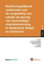 E.  Bauw, E.G.D. van Dongen, M. van Kogelenberg, M.M.P. van Rede Rechtsvergelijkend onderzoek naar de vergoeding van schade als gevolg van (voormalige) steenkoolwinning in Nederland, België en Duitsland