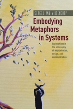 Sergej van Middendorp Embodying Metaphors in Systems