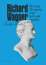 Freddy Mortier , Richard Wagner