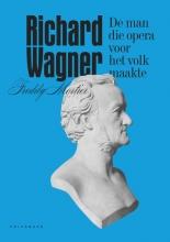 Freddy Mortier , Richard Wagner