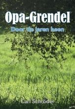Carl  Schröder Opa-Grendel