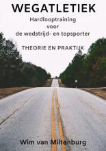 Wim Van Miltenburg , Wegatletiek