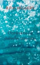 R.P.H. Helgers , Ontwaken in duivelse stormen